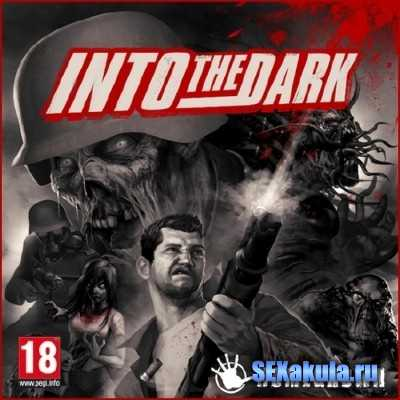 Into the Dark (PC/2013/RePack)