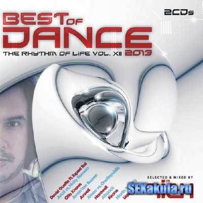 Best of Dance. The Rhythm of Life Vol. XII (2013)