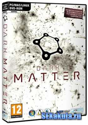 Dark Matter (2013/PC/ENG|DEU)