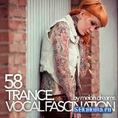 Trance. Vocal Fascination 58 (2013)