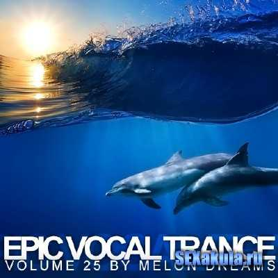 Epic Vocal Trance Volume 25 (2013)