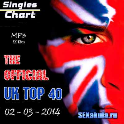 The Official UK Top 40 Singles Chart (02-03-2014)